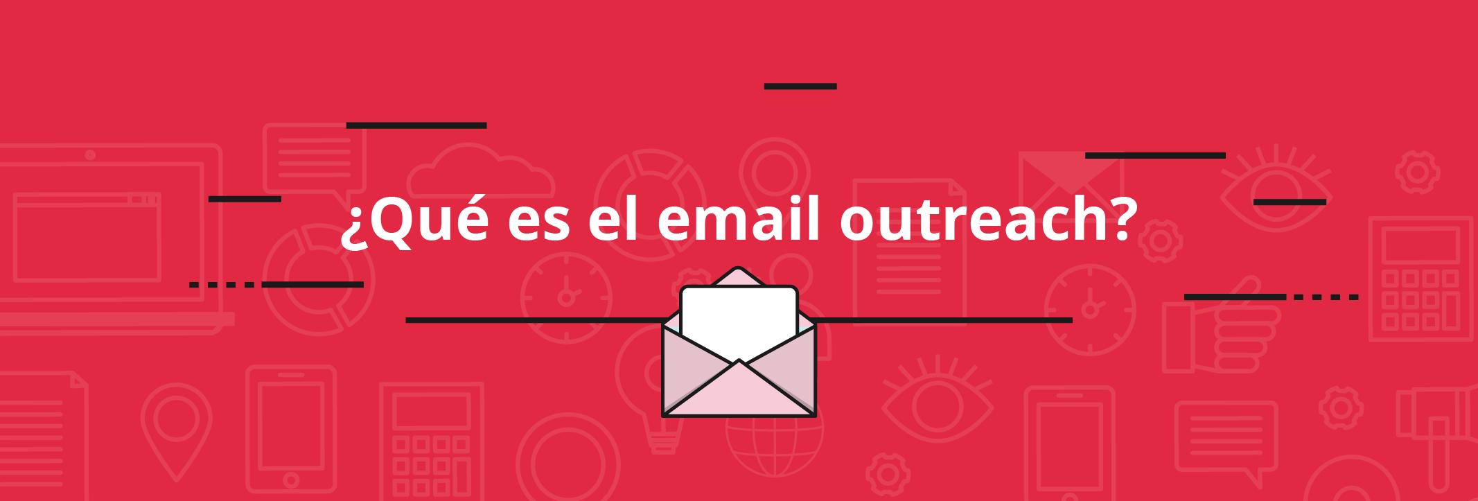Qué es el email outreach