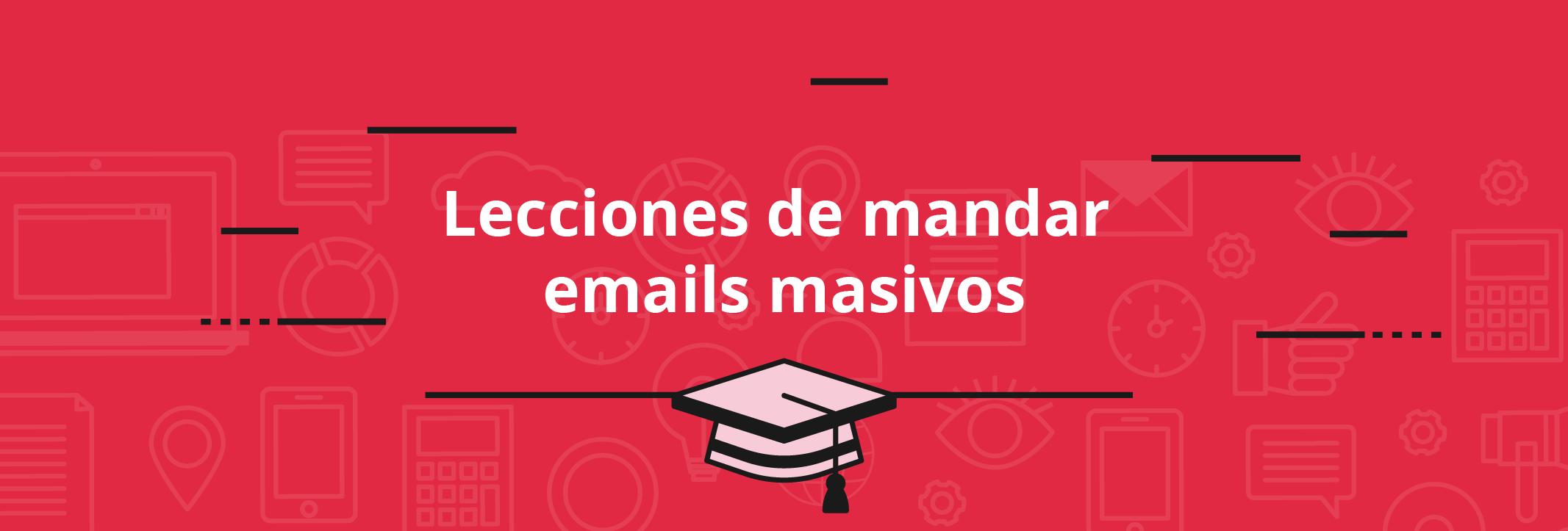 Mandar emails masivos