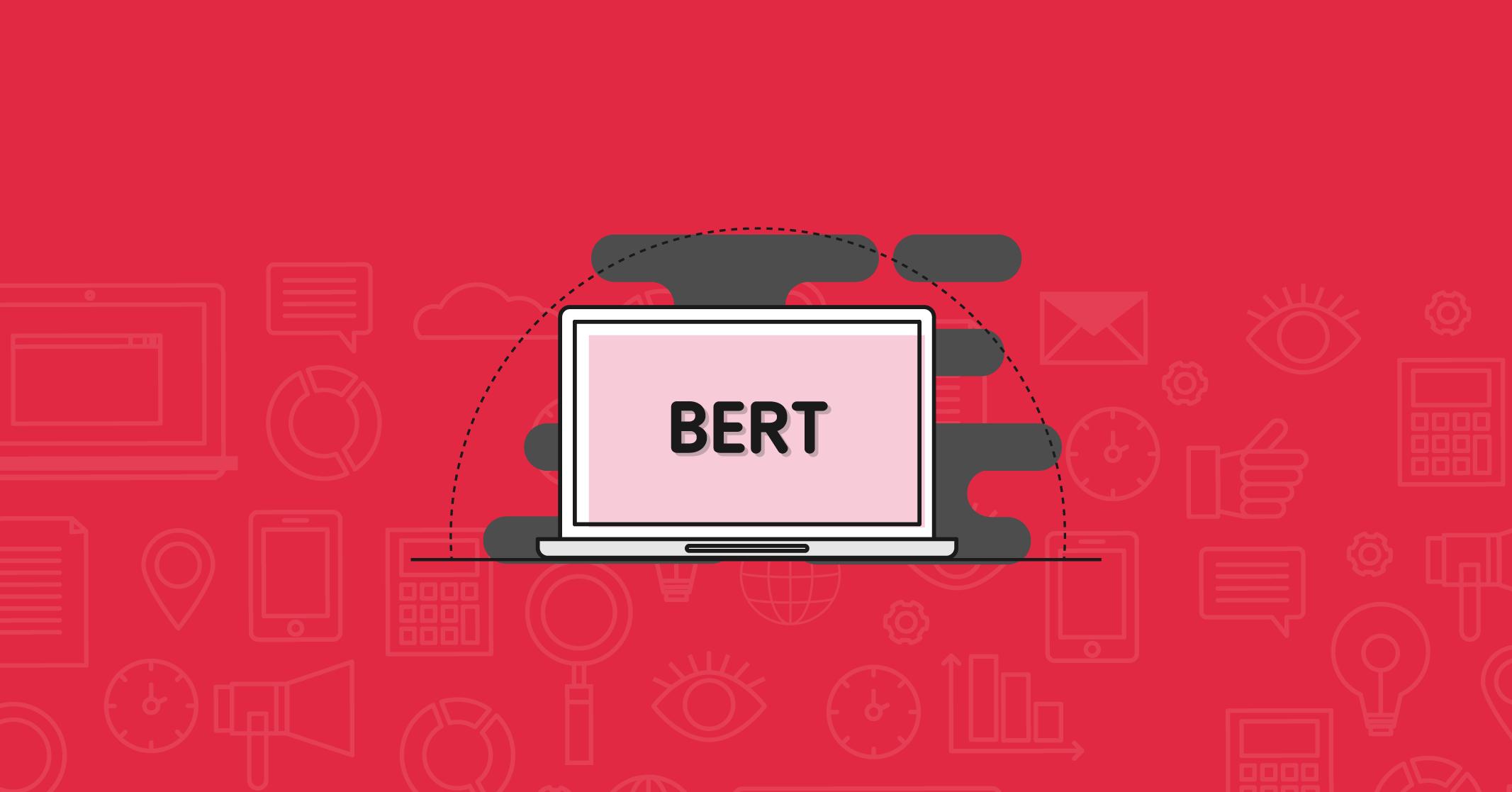Google BERT: La nueva actualización del mundo SEO explicada en Español