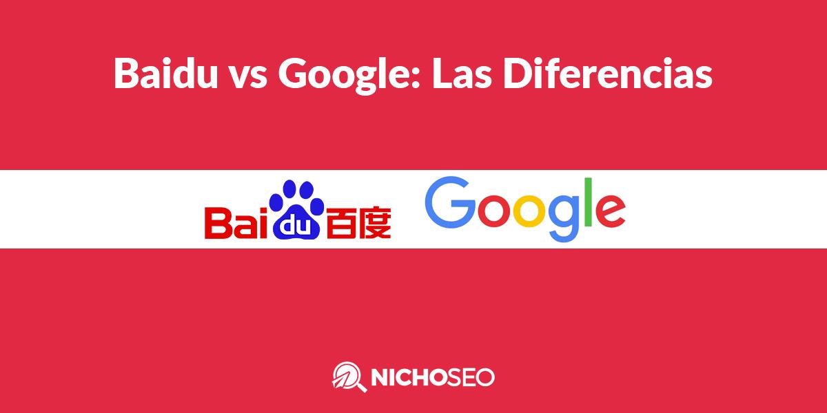 Baidu y google diferencias
